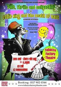 eddie king & the death of rave